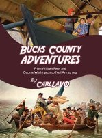 bucks county adventures by carl lavo